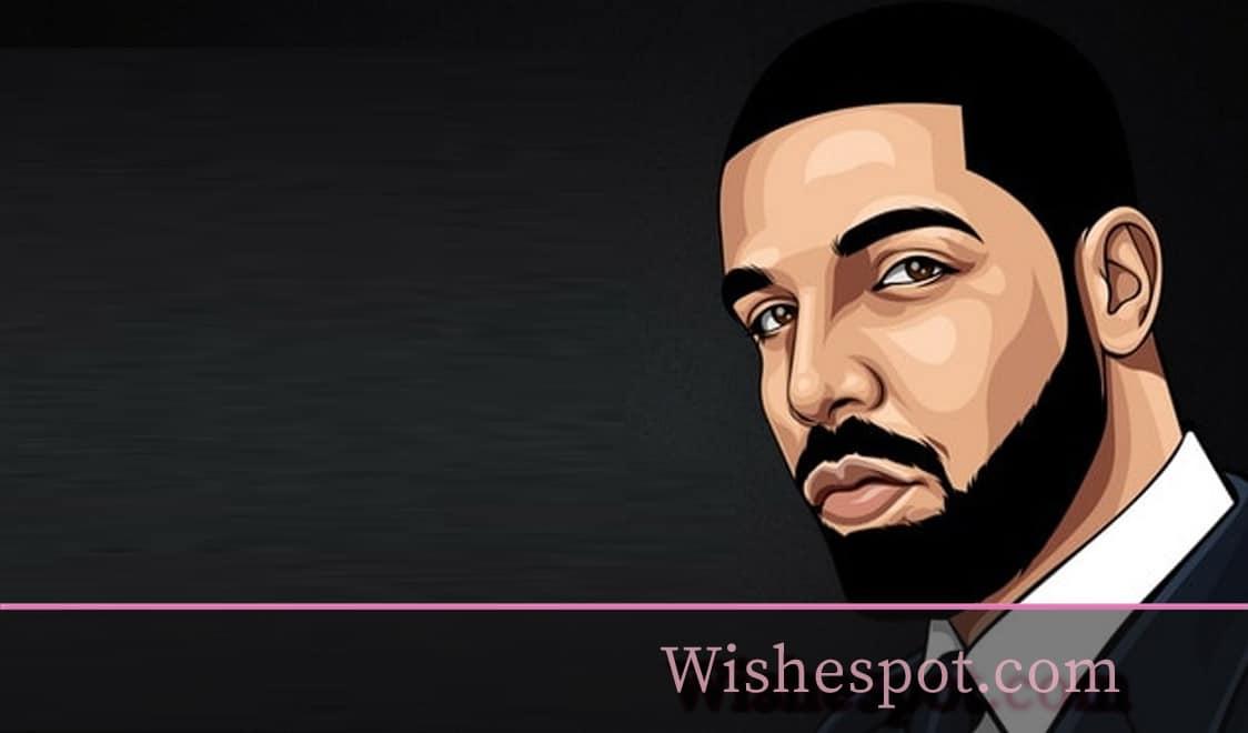 Drake Quotes-wishespot