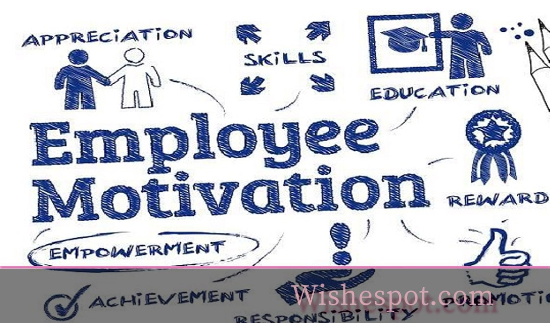 Effective Ways to Motivate Employees-wishespot