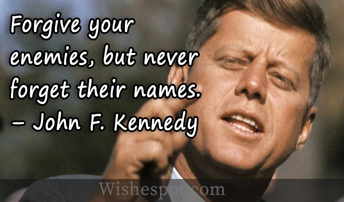 Funny-saying-by-John-F.-Kennedy Funny Quotes By Famous Authors
